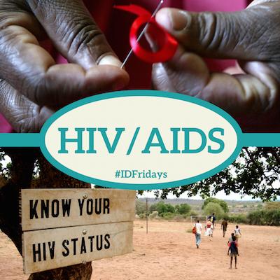 #IDFridays HIV/AIDS