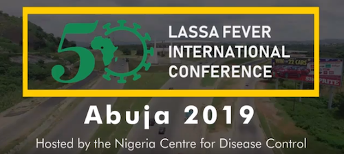 Lassa Fever Turns 50: Lassa Fever International Conference