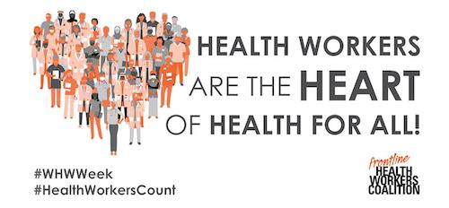 Celebrating World Health Worker Week 2019