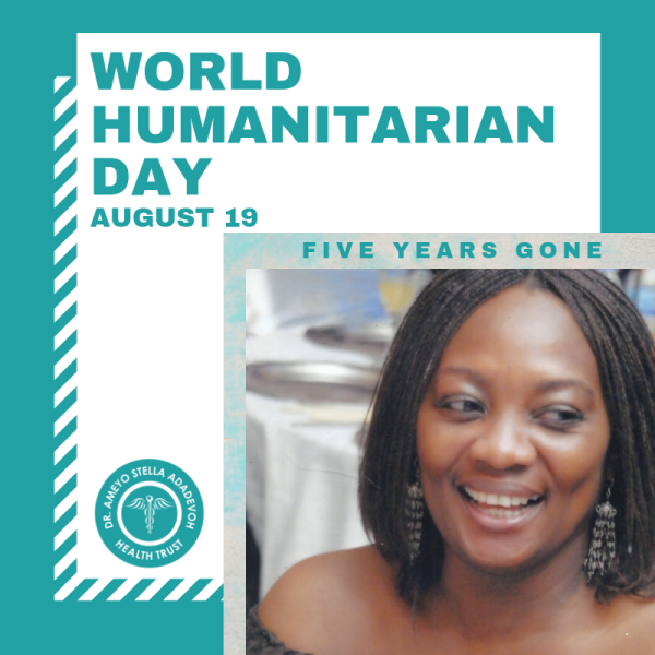 Dr. Ameyo Stella Adadevoh World Humanitarian Day 2019