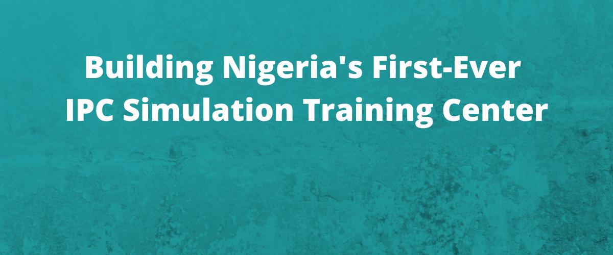 Nigeria's First-Ever IPC Simulation Training Center Homepage Slider
